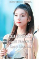 Idol Au Stories