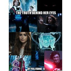 The truth behind her eyes *Harry Potter Fanfiction