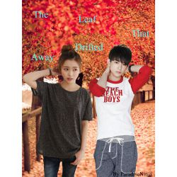 The Leaf That Drifted Away (GOT7 Fanfic)