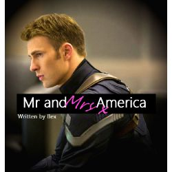 Mr and Mrs America (Steve Rogers x Reader) *Sequel*