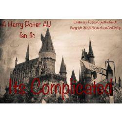 It's Complicated \\ Harry Potter AU