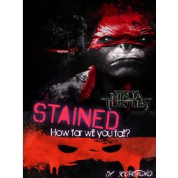 Chapter 1 | Stained (TMNT fanfic)