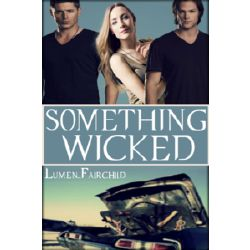 You're Not You | Something Wicked-A Supernatural Fanfiction
