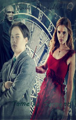 Tame The Serpent (Tom Riddle & Hermione)