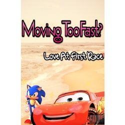 Moving Too Fast Lighting Mcqueen X Sonic