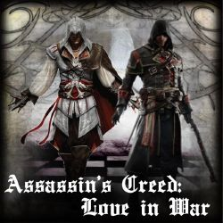 Chapter 4 Assassin S Creed Love In War