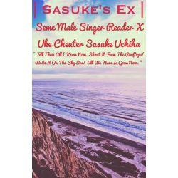 Seme Male Reader Singer x Uke Cheater Sasuke