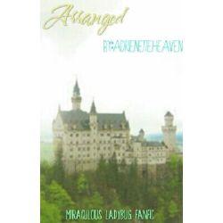 Arranged (Adrienette/Ladynoir)