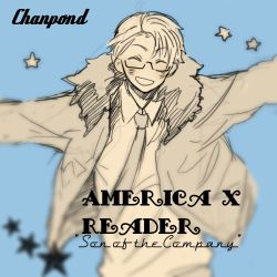 America x Reader || Son of the Company