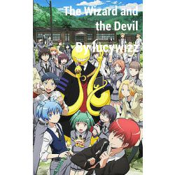 The Wizard and The Devil ~Fairy Tail X Assassination Classroom~