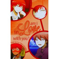 Am I in Love With You? ~Karma Akabane X Reader~