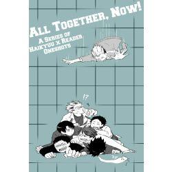 Oikawa Tooru x Reader] Semper Fidelis | All Together, Now! [Haikyuu