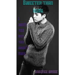 Sweeter than Suga (Min Yoongi (Suga X Reader)