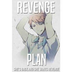 Revenge Plan [Oikawa Tooru x Reader]