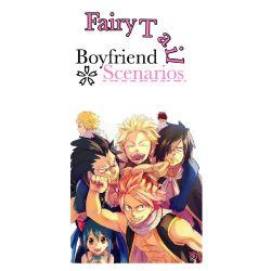 Fairy Tail Boyfriend Scenario