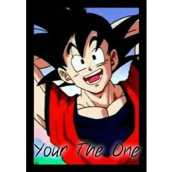 Your The One (Goku x Reader)