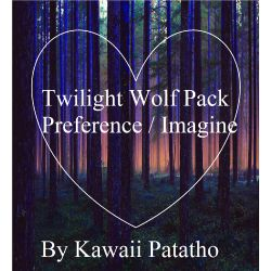 Twilight Wolf Pack Preference - New ! X Male Reader