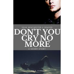 14 - This Mind Reading Thing | Don't You Cry No More [Dean