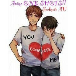 Anime Soulmate Au One Shot Stories