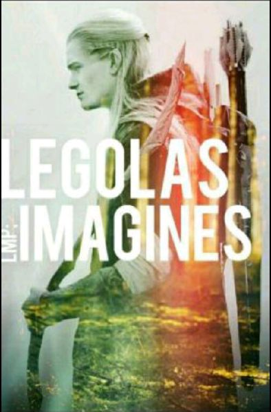 Imagine Cheating with Legolas ::   Legolas x reader imagines
