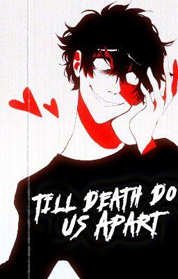 Till Death Do Us Apart [Yandere!Hades X Reader]