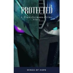 Protected - A Transformers Prime Story ((DISCONTINUED))