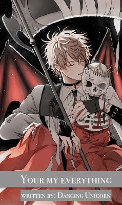You're my everything | Yandere demon king X Female reader