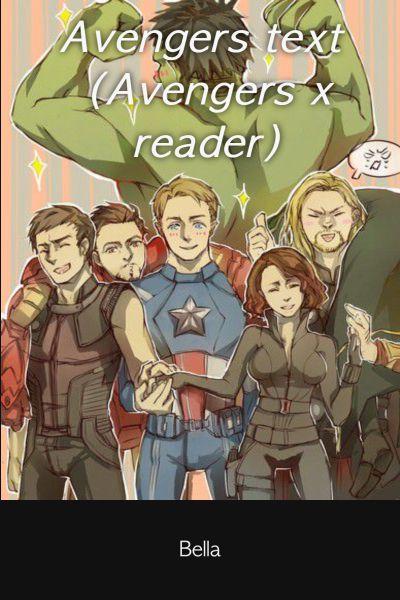 Overprotective parents | Avengers text (Avengers x reader