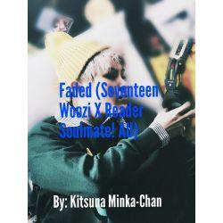 Faded (Seventeen Woozi X Reader Soulmate! AU)