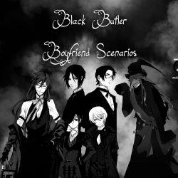 Getting back together | Black Butler Boyfriend Scenarios
