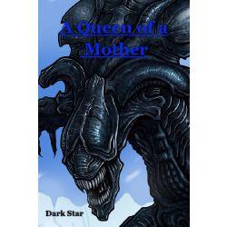 Queen Xenomorph Stories