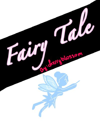 Fairy Tale (Yandere! Prince x Reader)