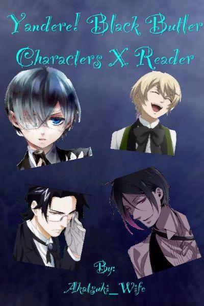 Yandere Ciel X Shy Reader