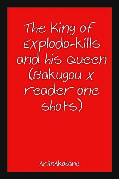 I'm not crazy, i'm just special (Bakugou x crazy reader) | The King