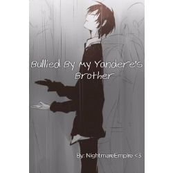 Yandere Brother Male Reader Stories