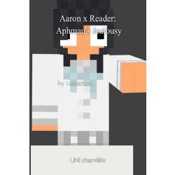 Aaron x Reader: Aphmau's Jealousy