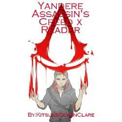 Yandere Assassin S Creed X Reader