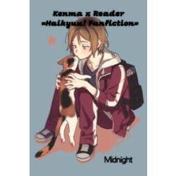 Kenma x Reader =Haikyuu! Fanfiction=