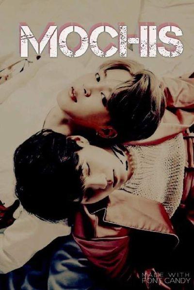 Mochis (a BTS fanfic)