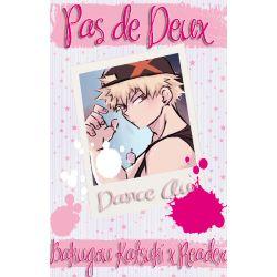 Pas de Deux (Bakugou Katsuki x Reader - Dance AU)