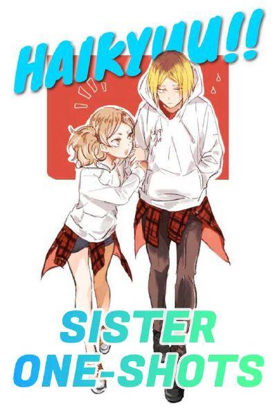 I'm Proud of You (Kageyama x Sister Reader)   Haikyuu x