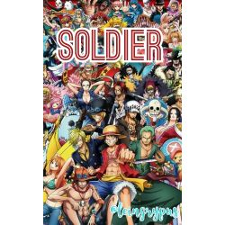 Soldier (One Piece Fanfiction) [Various x Male!Reader]