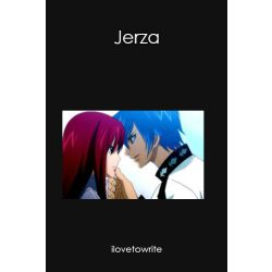 Jerza Fanfiction Stories