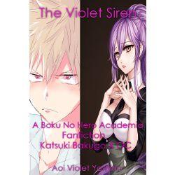 Chapter 3 | The Violet Siren [A Boku No Hero Academia