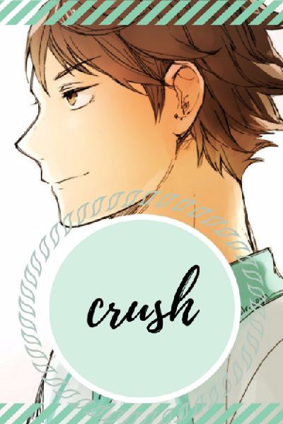 you are now my big, fat, crush ♪ | Crush