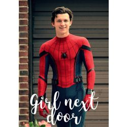 Girl Next Door || Spider-Man FanFic
