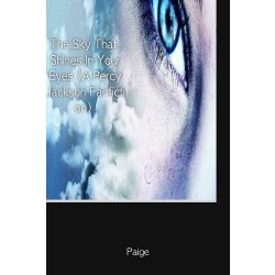 The Sky That Shines In Your Eyes (A Percy Jackson Fanfiction)