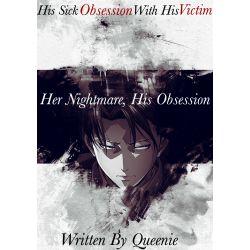 III | Slient screams | Her Nightmare, His Obsession (Yandere