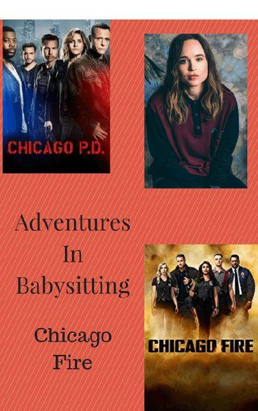 Adventures in Babysitting: Chicago Fire