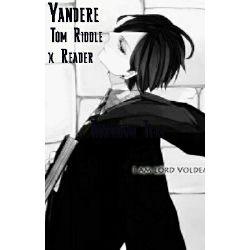Yandere Tom Riddle x Reader